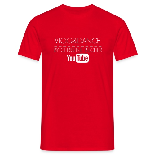 VLOG&DANCE by Christine Becher White - Männer T-Shirt