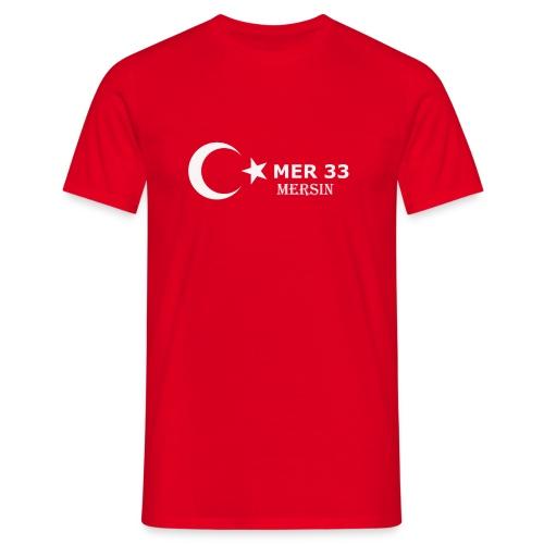mersin 33 Türkei Türkye - Männer T-Shirt