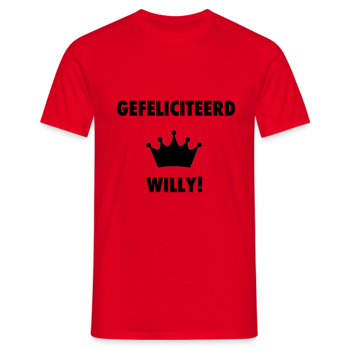 Gefelicteerd Willy - Mannen T-shirt