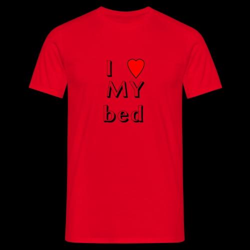 I love my bed - Männer T-Shirt