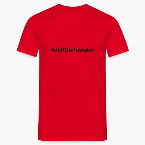 hashtag jeffdietastatur schwarz - Männer T-Shirt