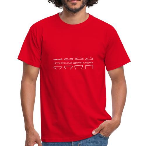Laten we elkaar geen nietje noemen - Mannen T-shirt