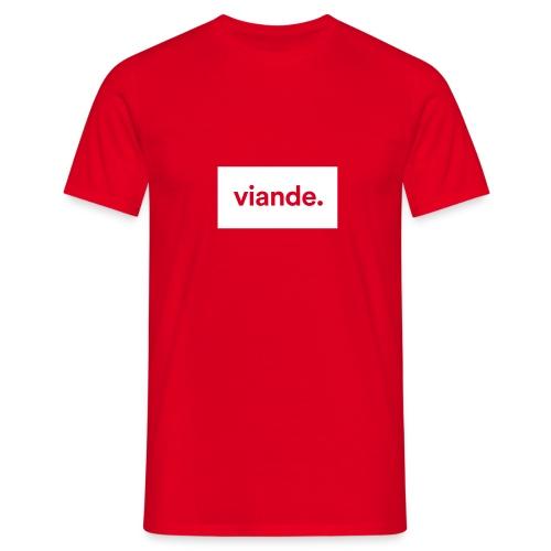 viande. - T-shirt Homme