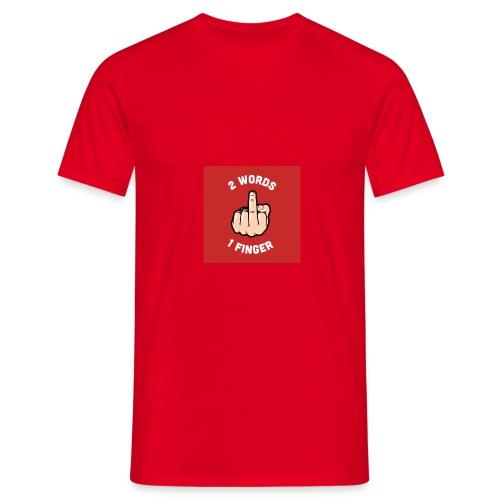 Two words, one finger - Men's T-Shirt