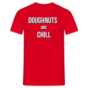 Doughnuts and chill - Men's T-Shirt