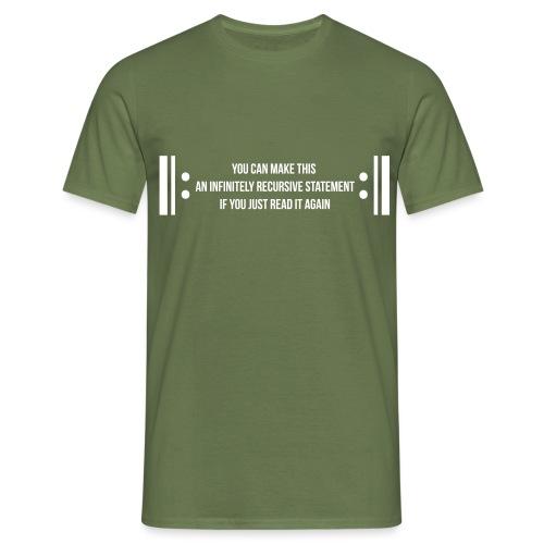 Infinite Recursion - Men's T-Shirt