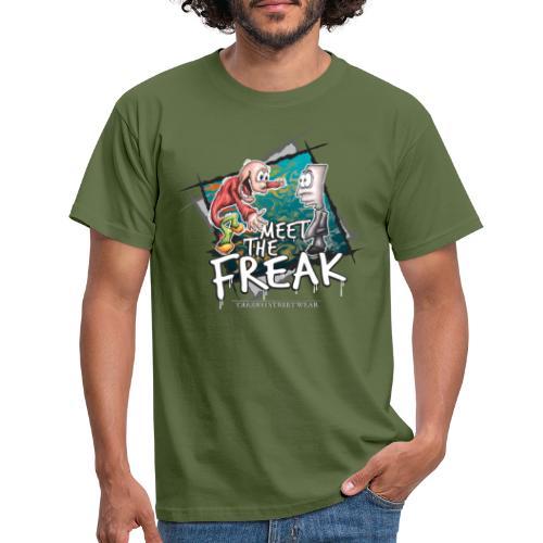 meet the freak - Männer T-Shirt