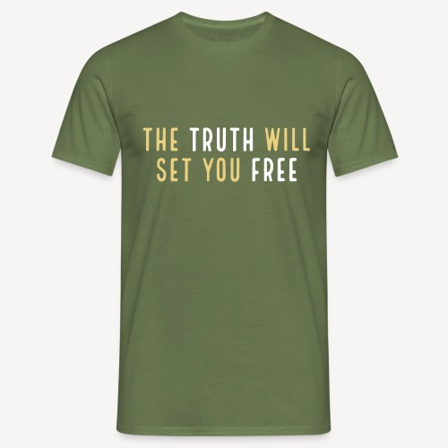 THE TRUTH WILL SET YOU FREE - Men's T-Shirt
