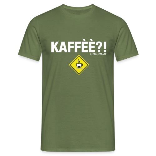 KAFFÈÈ?! - Maglietta da donna by IL PROLIFERARE - Maglietta da uomo