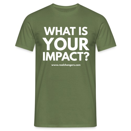 whatisyourimpact - Men's T-Shirt