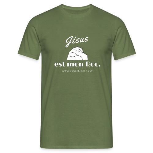 Jésus est mon roc ! - T-shirt Homme