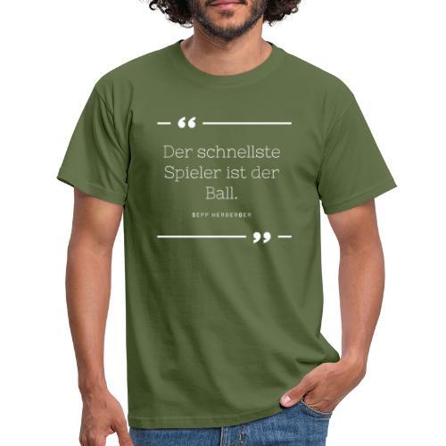 Sepp Herberger Zitat - Männer T-Shirt