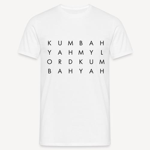 KUM BAH YAH - Men's T-Shirt