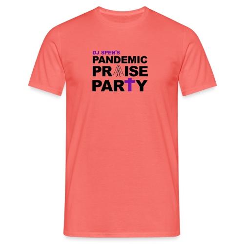 Pandemic Praise Party Logo - Men's T-Shirt