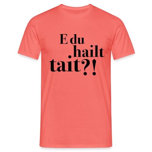 Hailttait - T-skjorte for menn
