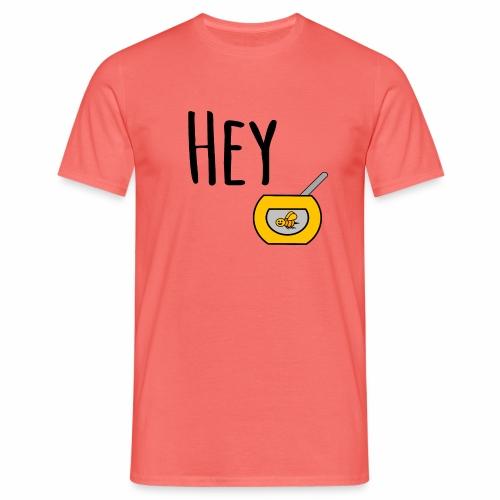 Hey Honey - Men's T-Shirt