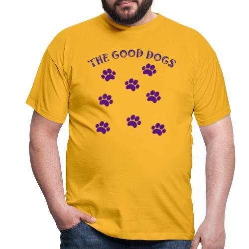 the good dogs - Camiseta hombre