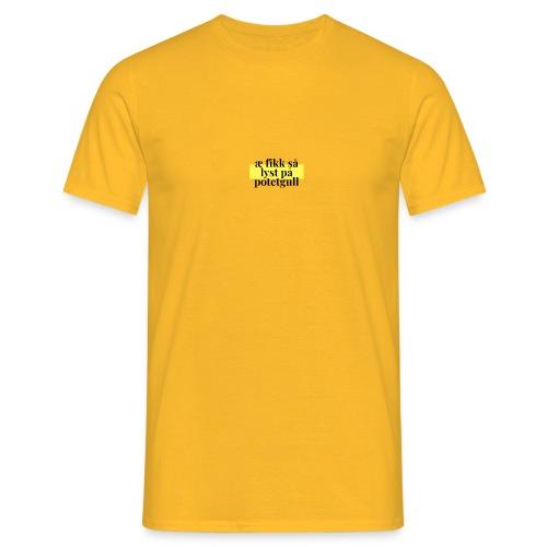 fikk sa lyst pa potetgull - T-skjorte for menn