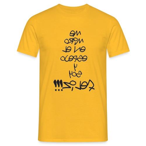 Para el Espejo:ME MIRO Y SOY FELIZ - Camiseta hombre
