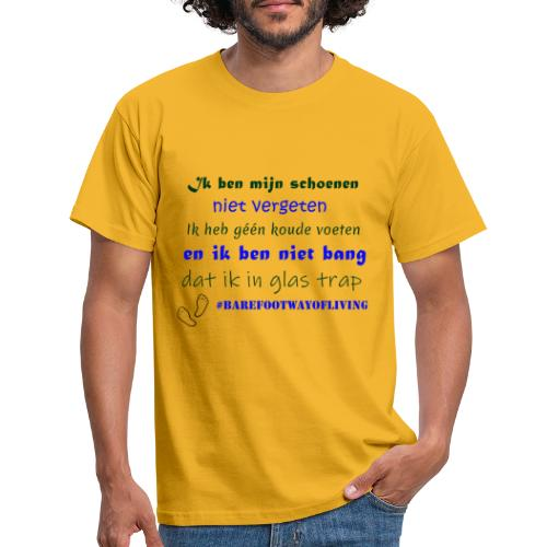 Barefoot way of living - Mannen T-shirt