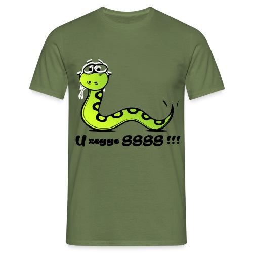 U zegge SSSS !!! - Mannen T-shirt
