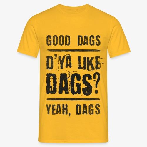 Dags - Men's T-Shirt