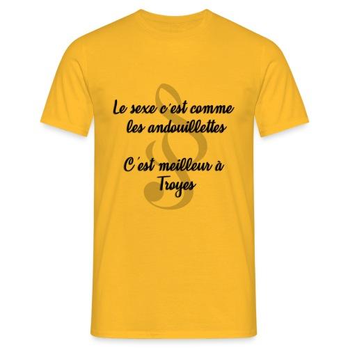 Le sexe c'est comme les andouillettes.... - T-shirt Homme