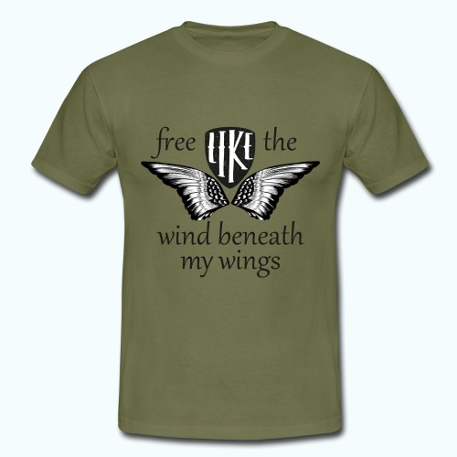 Free like the wind beneath my wings - Men's T-Shirt