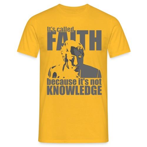 Hitchens It s called FAITH - Men's T-Shirt