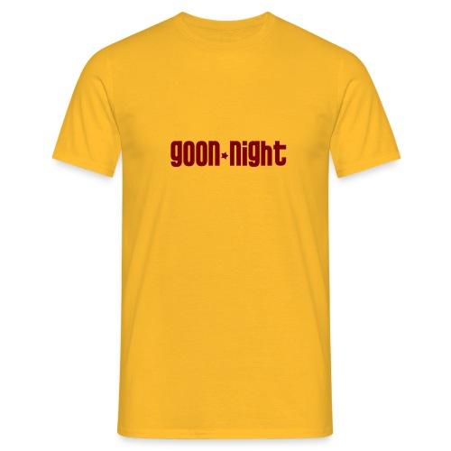 goon night - T-shirt Homme