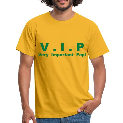 VIP - Very Important Papi - T-shirt Homme