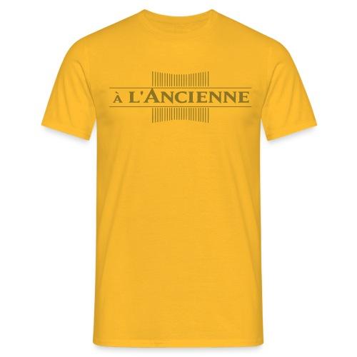 a l ancienne - T-shirt Homme