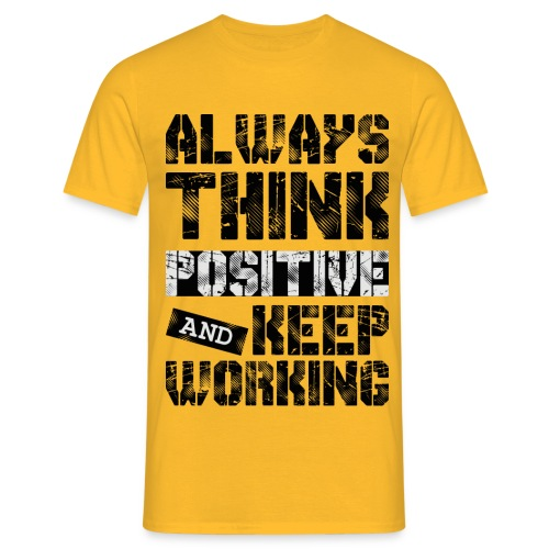 Think Positive - T-shirt Homme