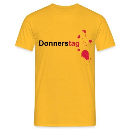 Donnerstag - Männer T-Shirt