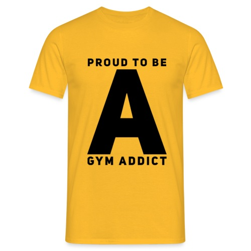 FIELD #8 // Proud To Be A Gym Addict - Männer T-Shirt