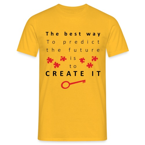 The Best way to create future - Herre-T-shirt
