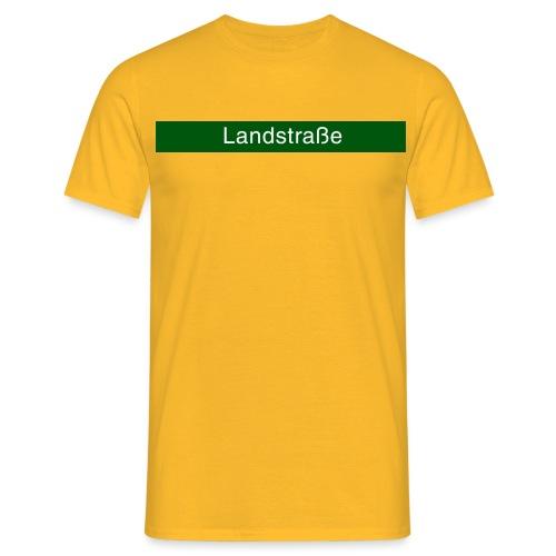 Landstraße - Männer T-Shirt
