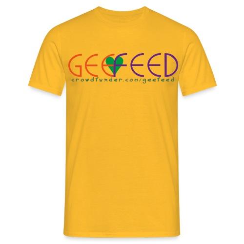 GEE FEED - Männer T-Shirt