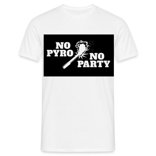 No Pyro No Party Black - Männer T-Shirt