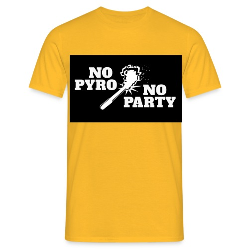 No Pyro No Party Black - Männer T-Shirt