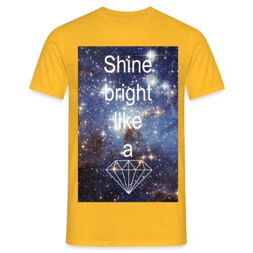 Shine bright - Männer T-Shirt