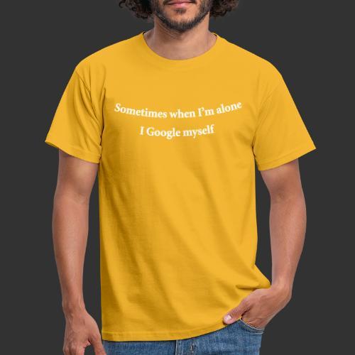 geek googlemyself - T-shirt herr