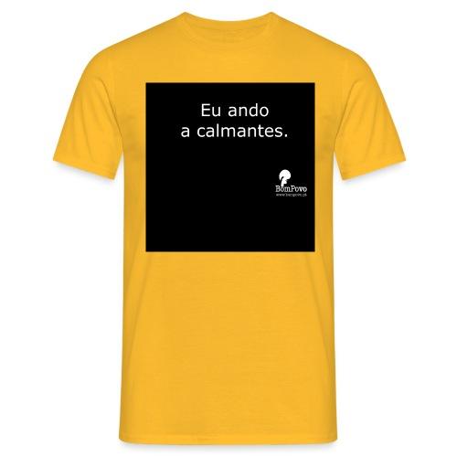 Eu ando a calmantes preta - Men's T-Shirt