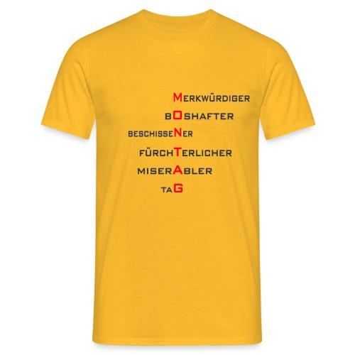 Montag-Style1 - Männer T-Shirt