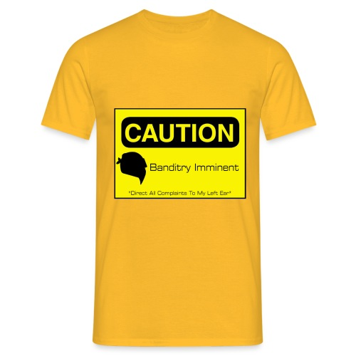 Banditry Imminent - Men's T-Shirt
