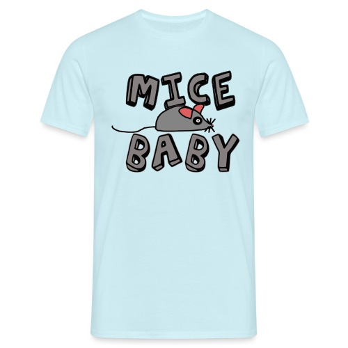 mice mice baby - ice ice baby - Männer T-Shirt