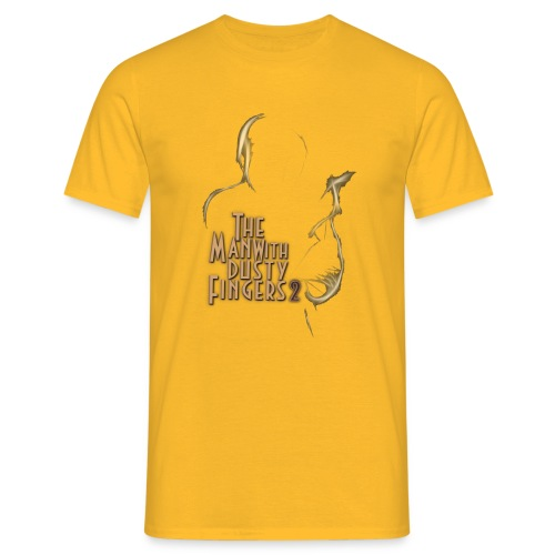 The Man with Dusty fingers png - T-shirt Homme