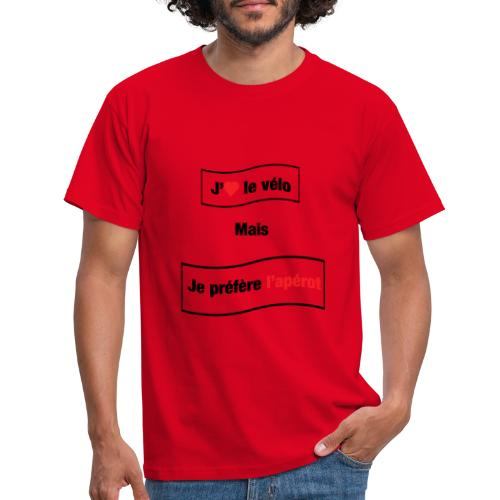 J'aime le vélo mais e préfère l'appérot - T-shirt Homme