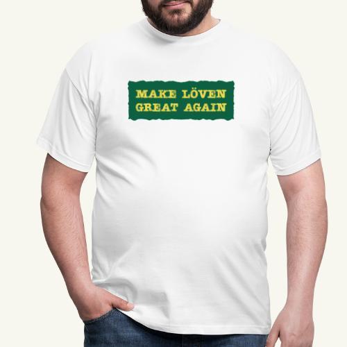 Make Löven great again - T-shirt herr
