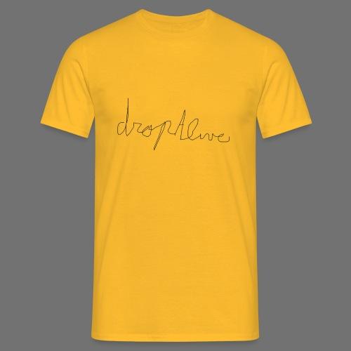 DropAlive - Mannen T-shirt